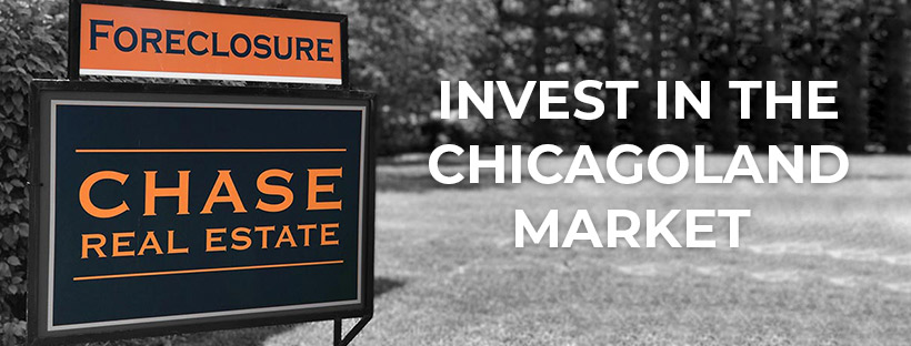 Invest in the Chicagoland Market